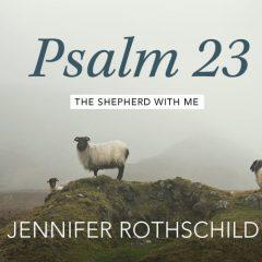 Psalm-23-Jen.-Rothschild